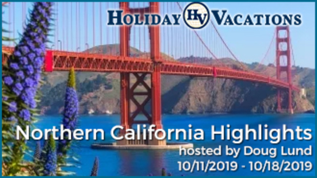 Holiday Vacations Tour Northern California